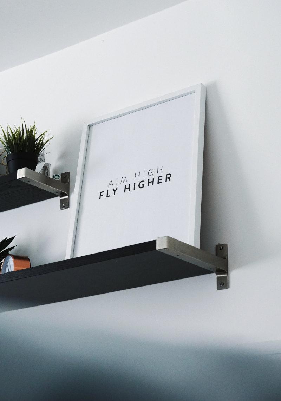 Aim high Fly higher
